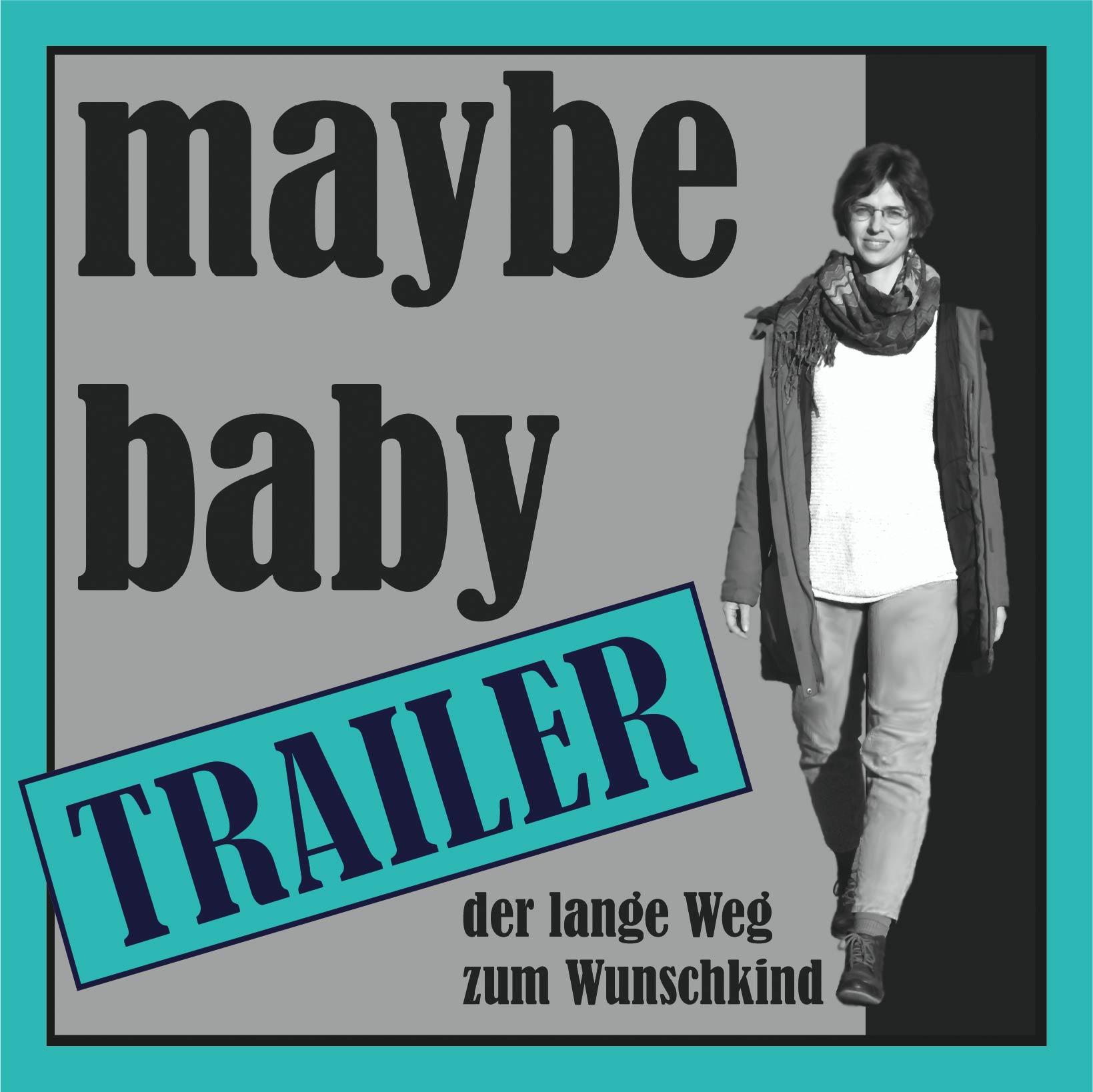 Folge 0: maybe baby - der Trailer zum Podcast